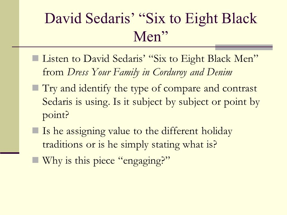 David Sedaris' Six to Eight Black Men