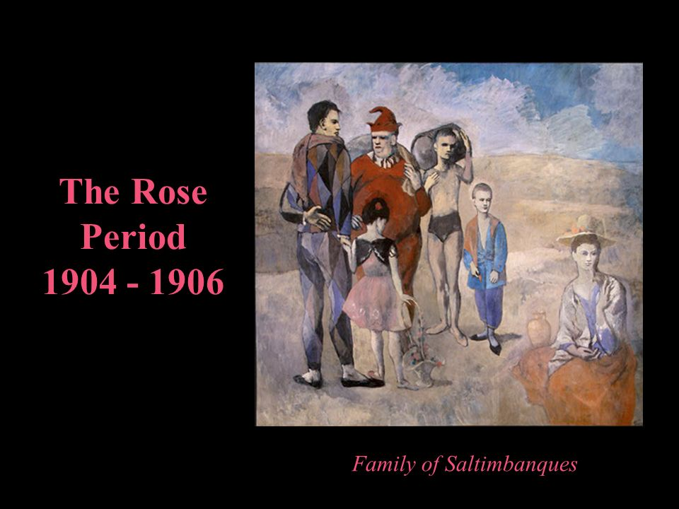The Rose Period 1904 - 1906 Family of Saltimbanques
