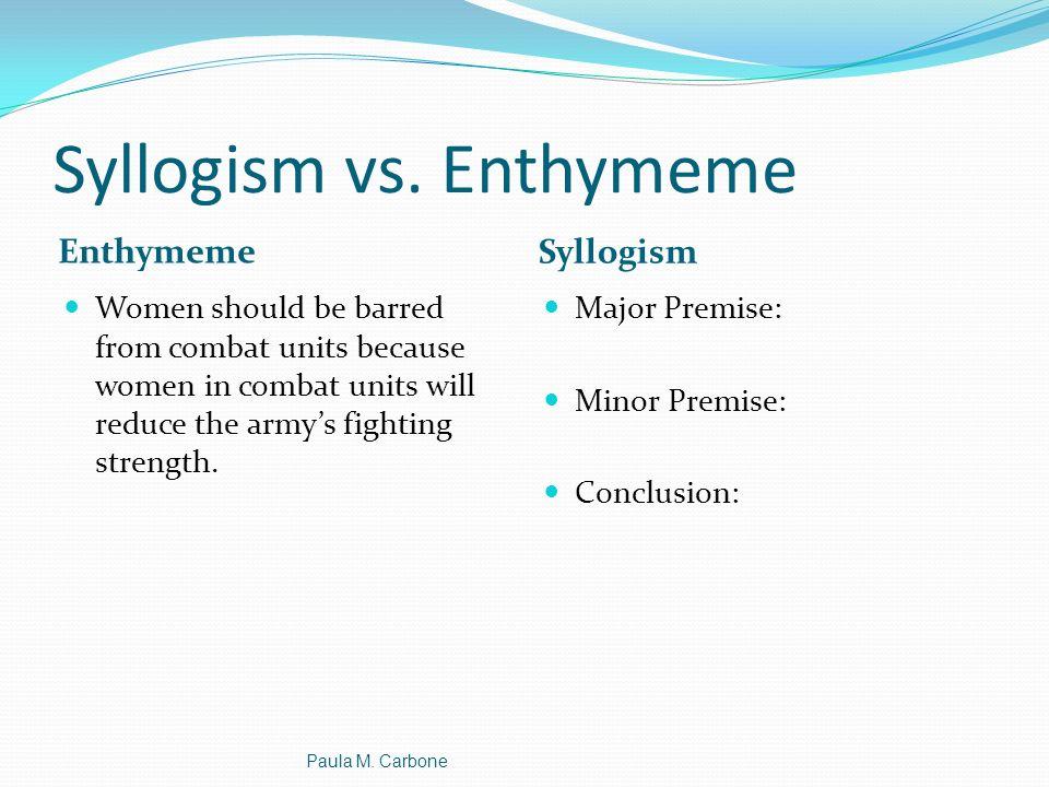 Syllogism vs. Enthymeme