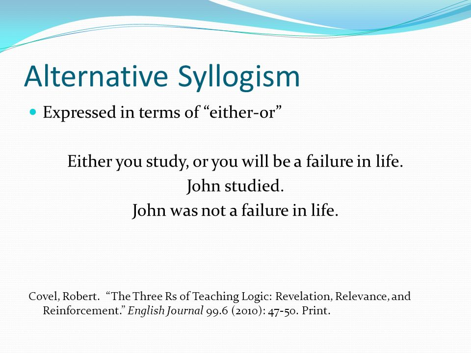 good or valid syllogisms vs invalid An invalid syllogism, on the other hand, is a non sequitur -- the premises confer no support on the conclusion the validity of a syllogism is determined by its form if two syllogisms have the same form, they are either both valid or both invalid, even if one has true premises and the other has false ones.
