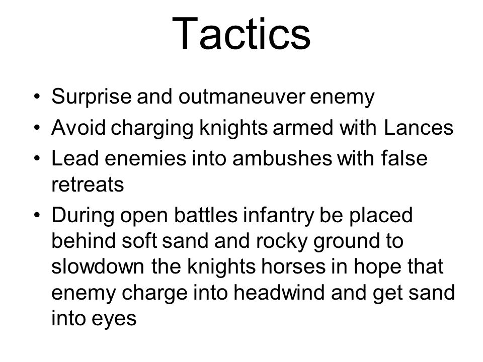 Tactics Surprise and outmaneuver enemy