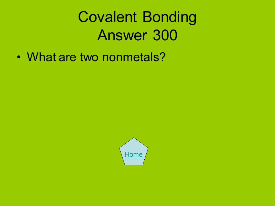 Covalent Bonding Answer 300