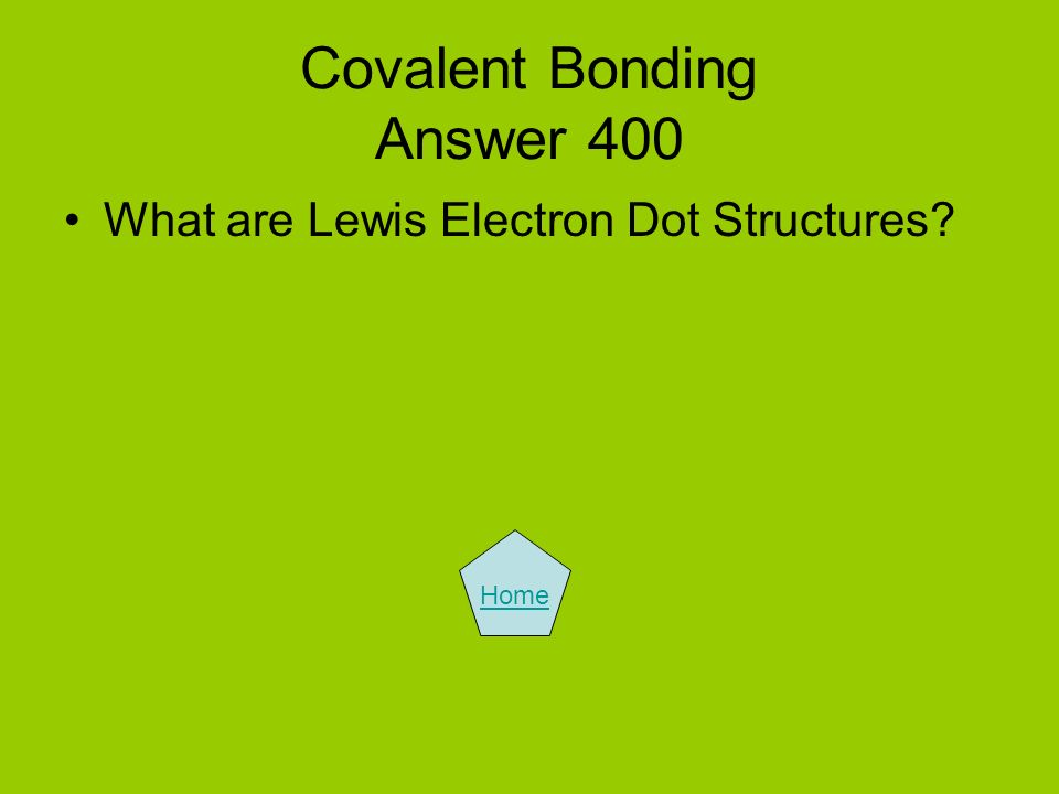 Covalent Bonding Answer 400