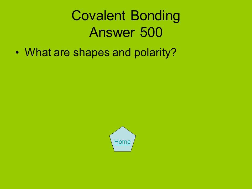 Covalent Bonding Answer 500