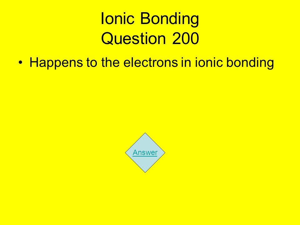 Ionic Bonding Question 200