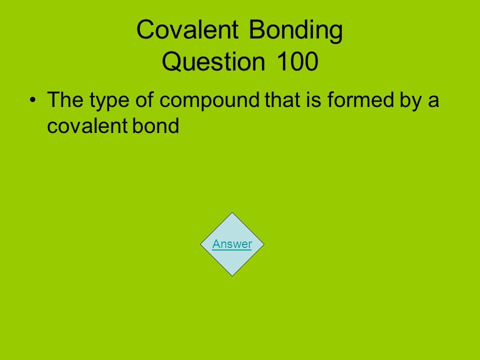 Covalent Bonding Question 100