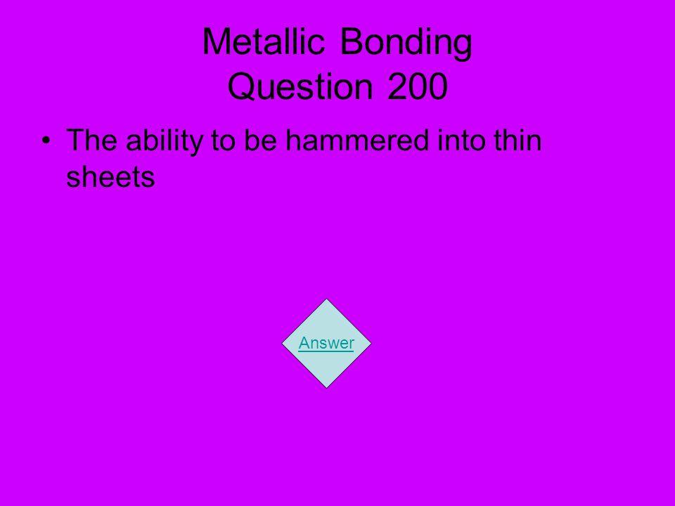 Metallic Bonding Question 200