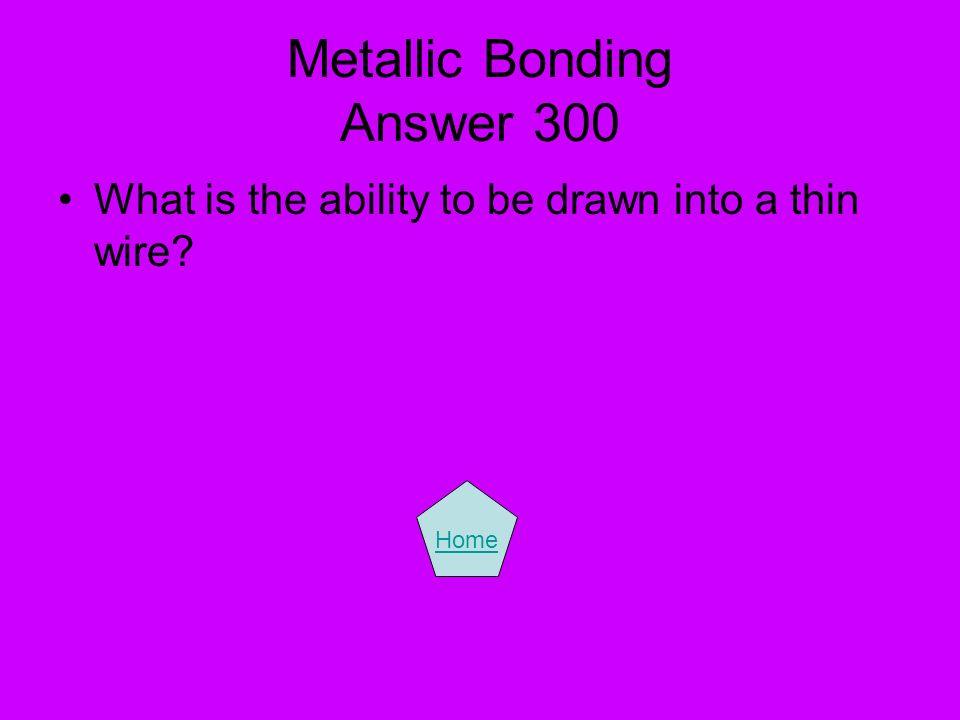 Metallic Bonding Answer 300
