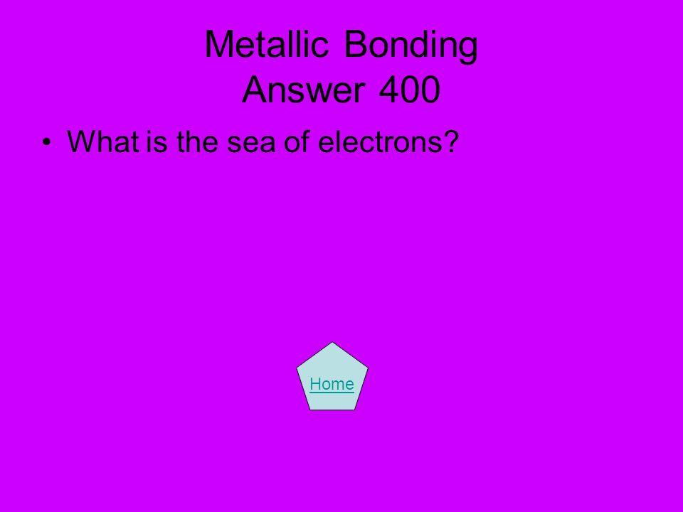 Metallic Bonding Answer 400