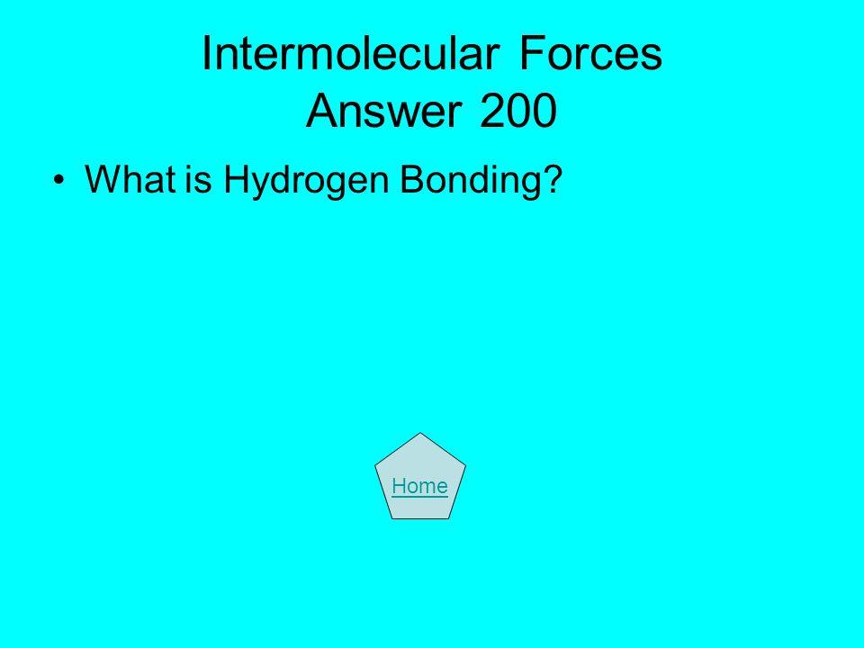 Intermolecular Forces Answer 200