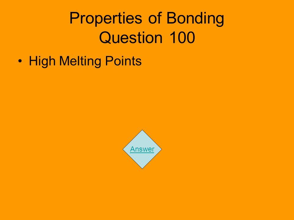 Properties of Bonding Question 100