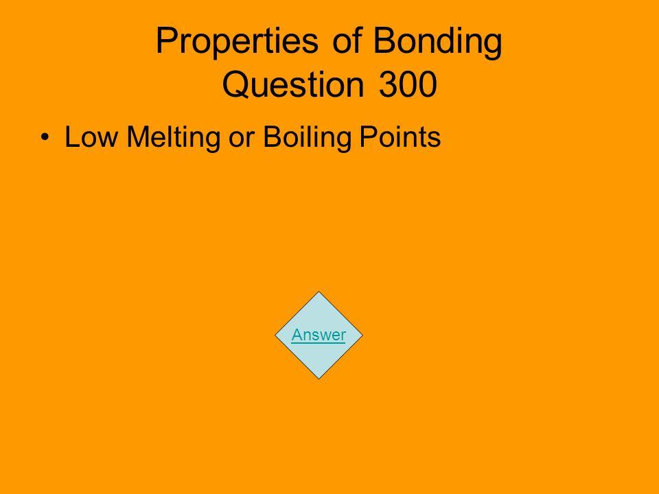 Properties of Bonding Question 300