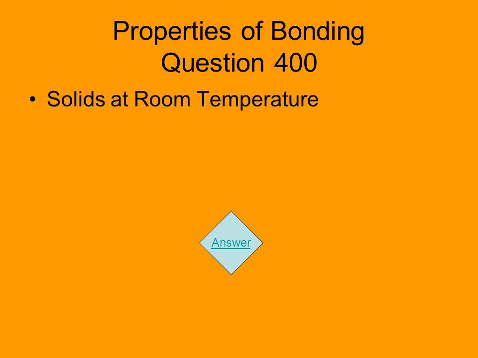 Properties of Bonding Question 400