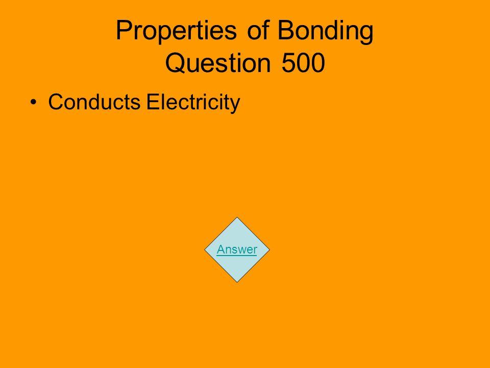 Properties of Bonding Question 500