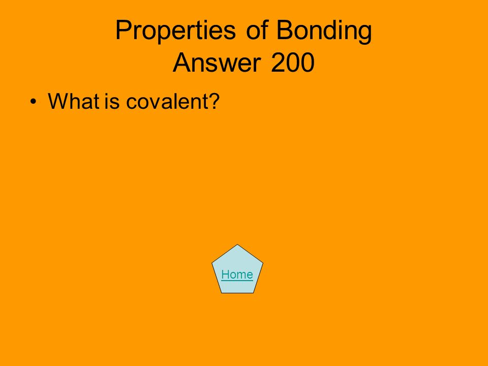 Properties of Bonding Answer 200