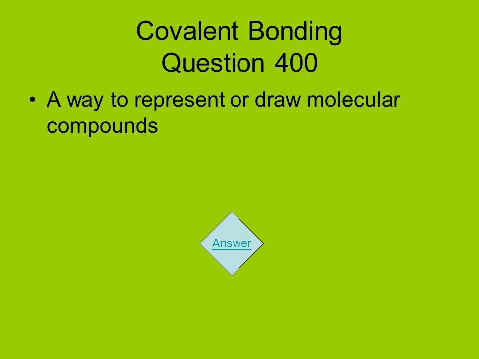 Covalent Bonding Question 400