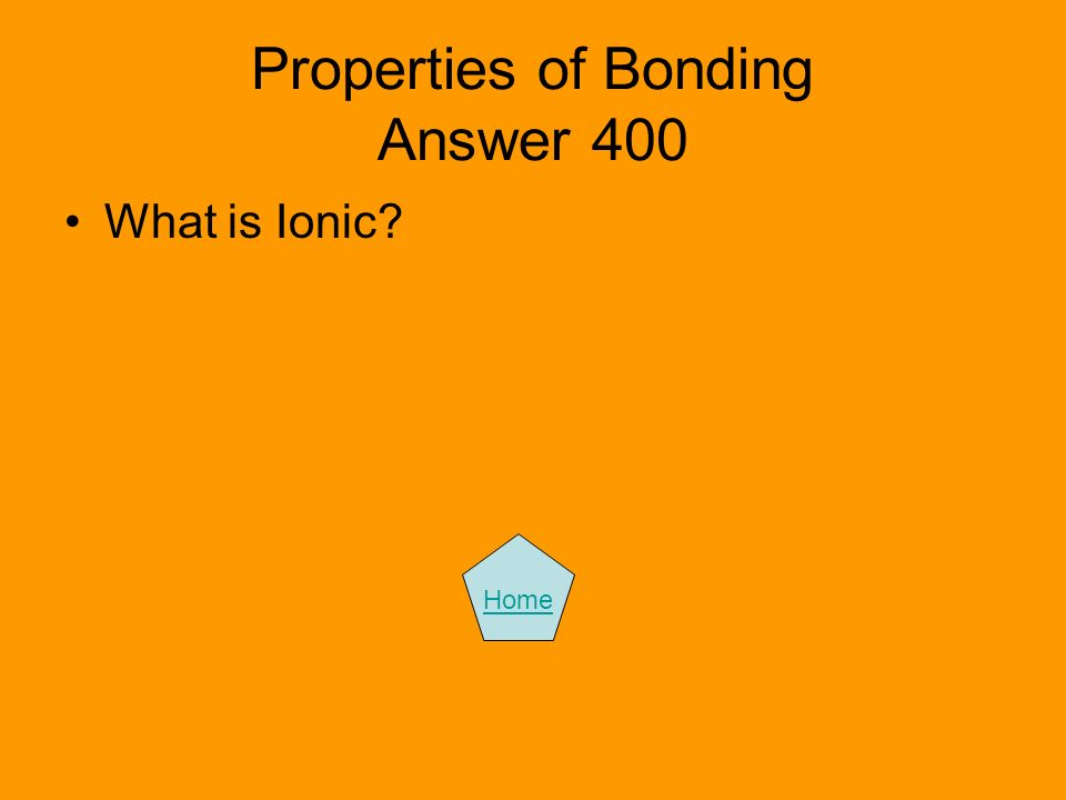 Properties of Bonding Answer 400