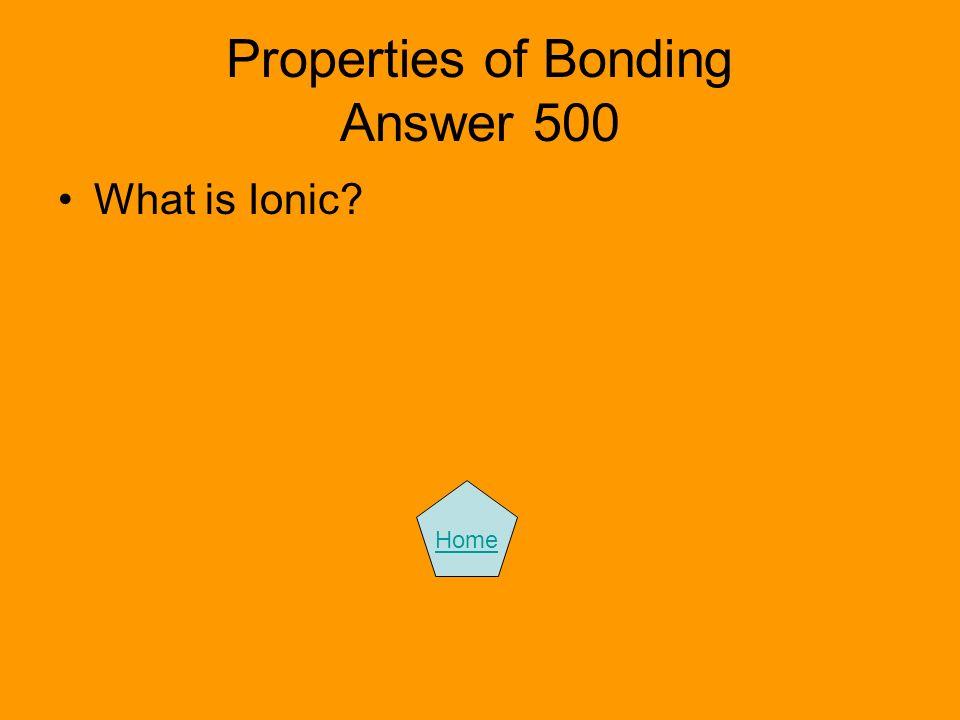 Properties of Bonding Answer 500