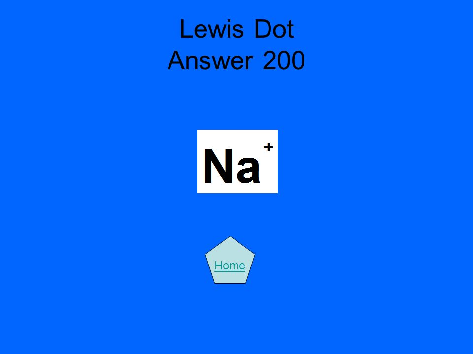 Lewis Dot Answer 200 Home