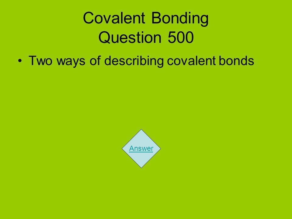 Covalent Bonding Question 500