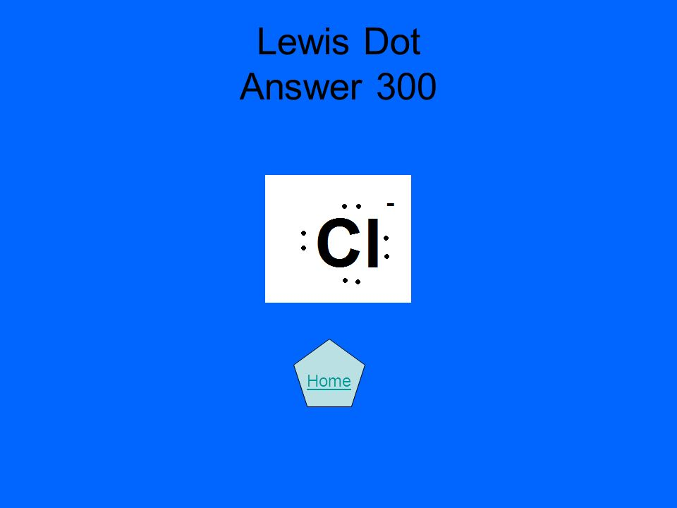 Lewis Dot Answer 300 Home