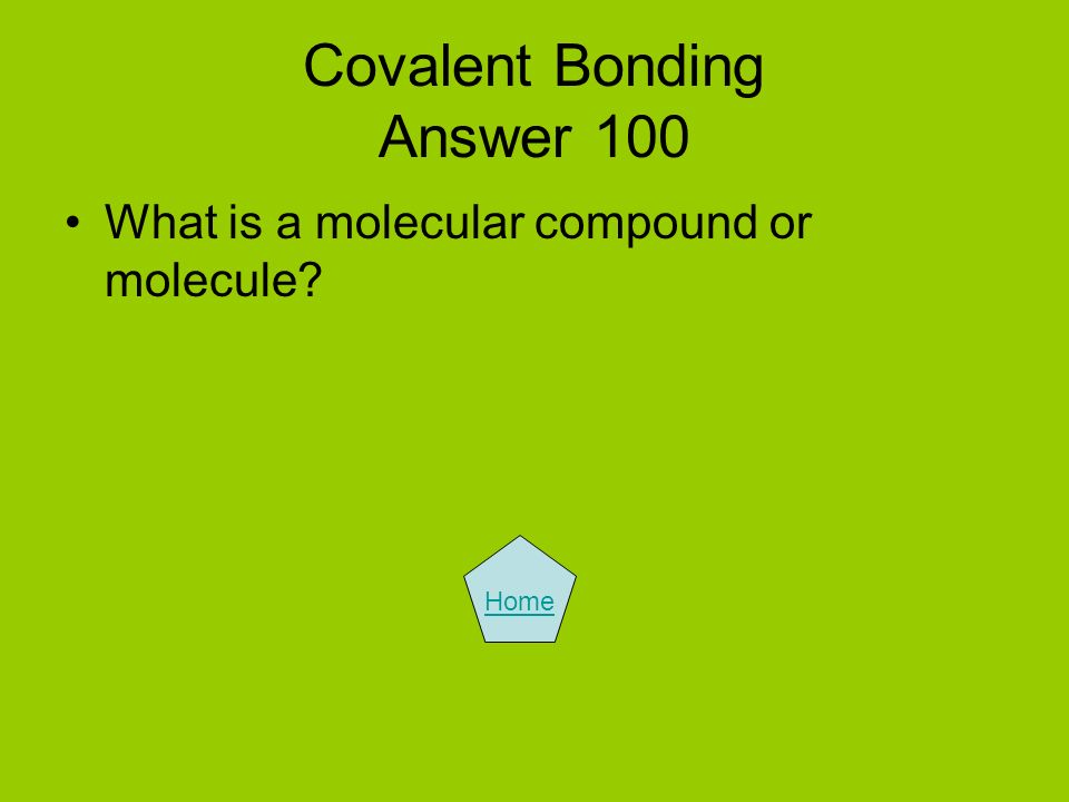 Covalent Bonding Answer 100
