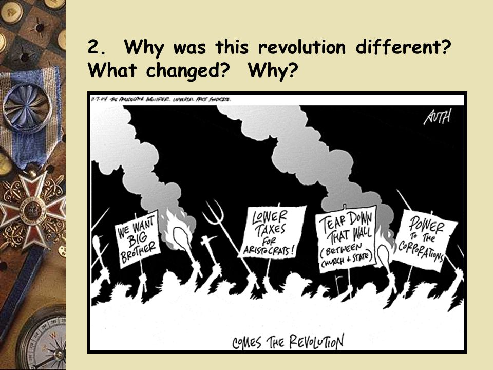2. Why was this revolution different What changed Why