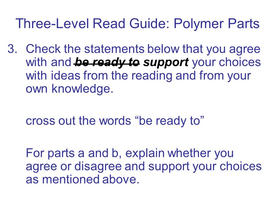 Three-Level Read Guide: Polymer Parts