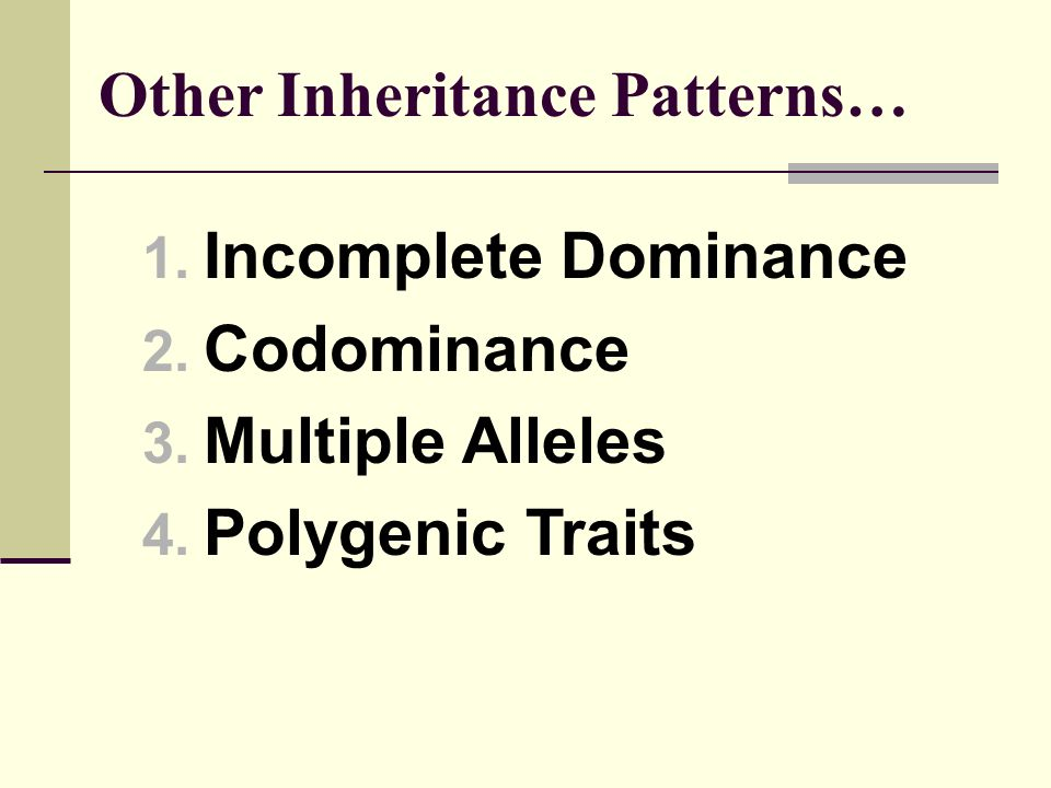 Other Inheritance Patterns…