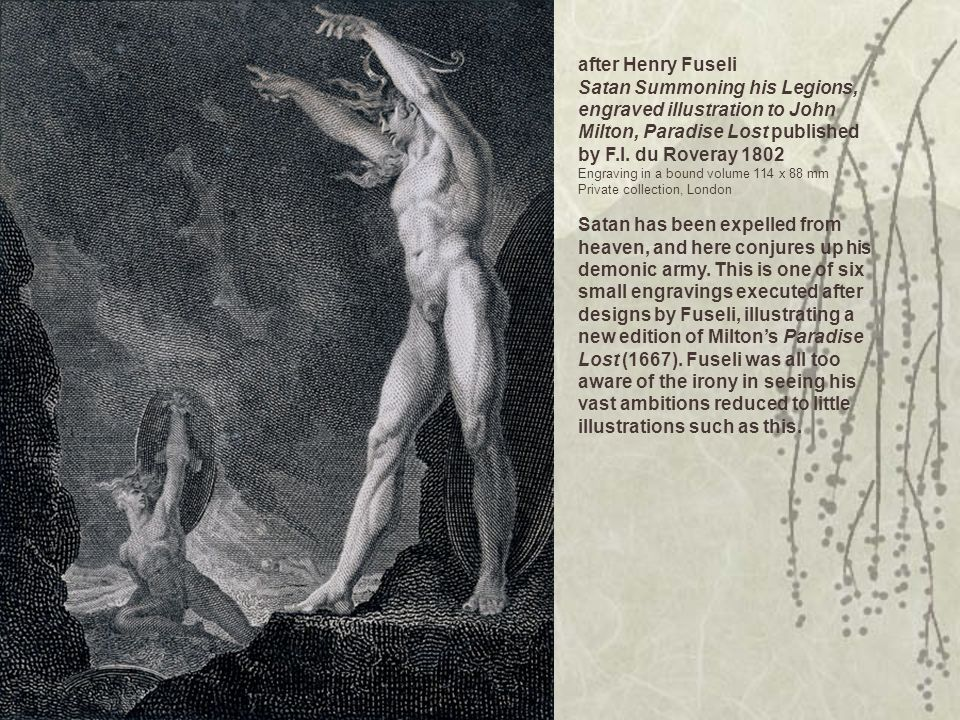 after Henry Fuseli Satan Summoning his Legions, engraved illustration to John Milton, Paradise Lost published by F.I. du Roveray 1802 Engraving in a bound volume 114 x 88 mm Private collection, London