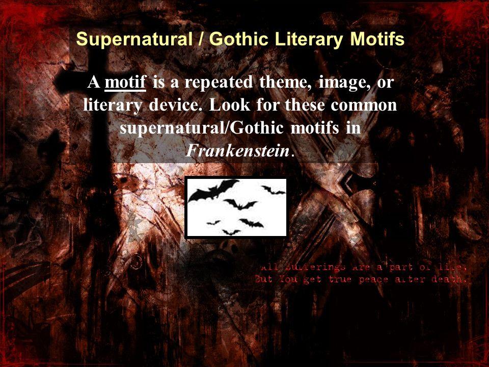 Supernatural / Gothic Literary Motifs