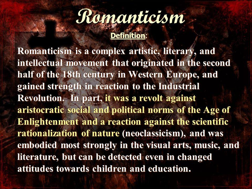 Romanticism Definition: