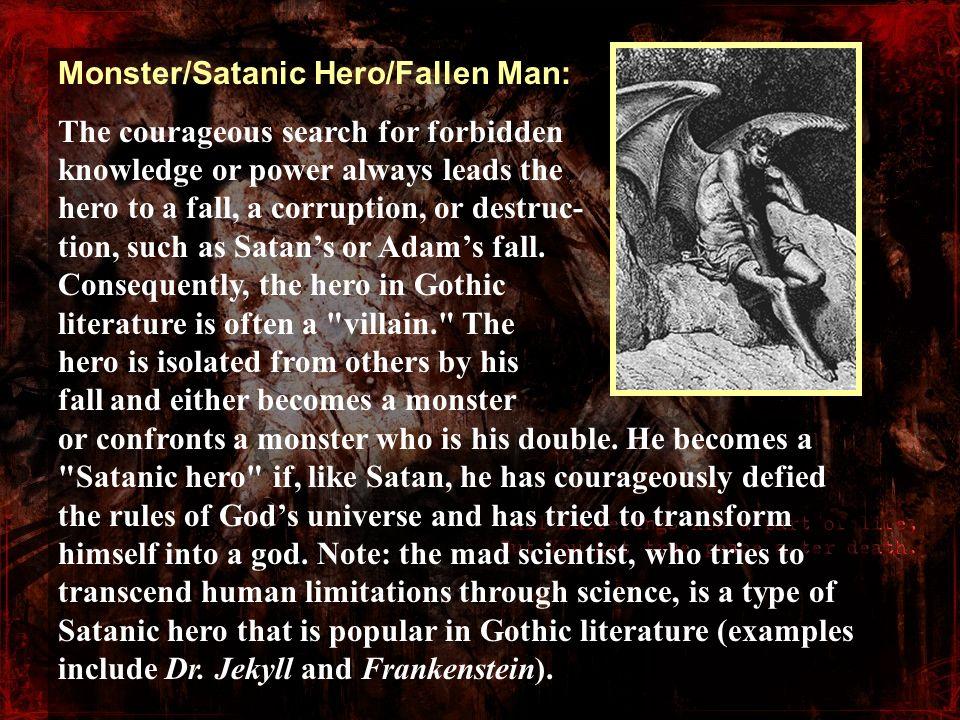 Monster/Satanic Hero/Fallen Man: