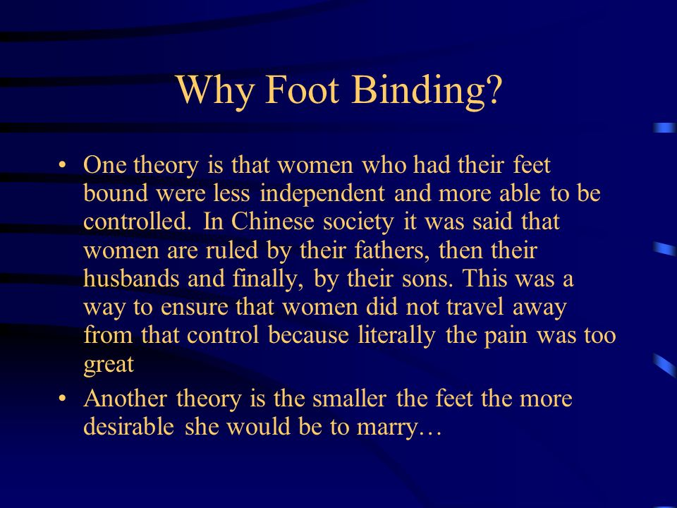 Why Foot Binding