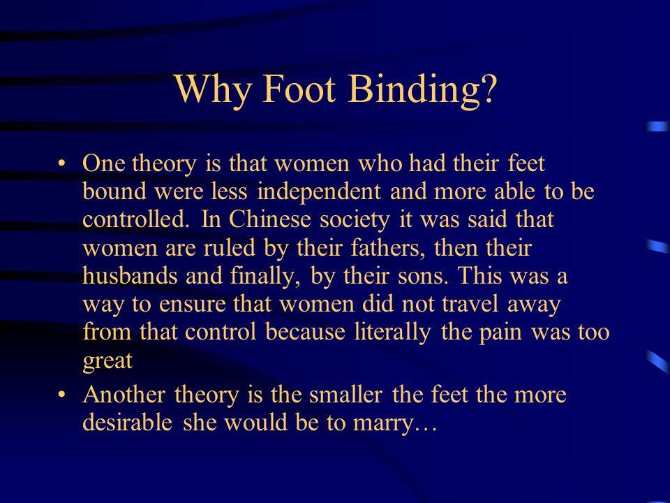 Why Foot Binding