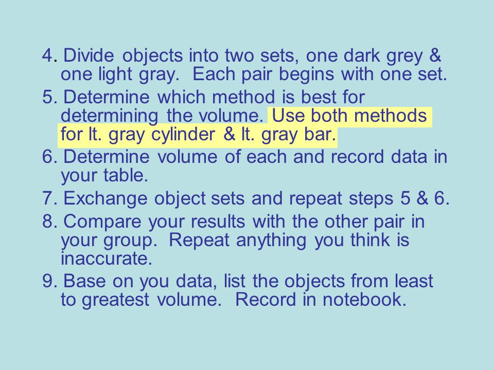 4. Divide objects into two sets, one dark grey & one light gray