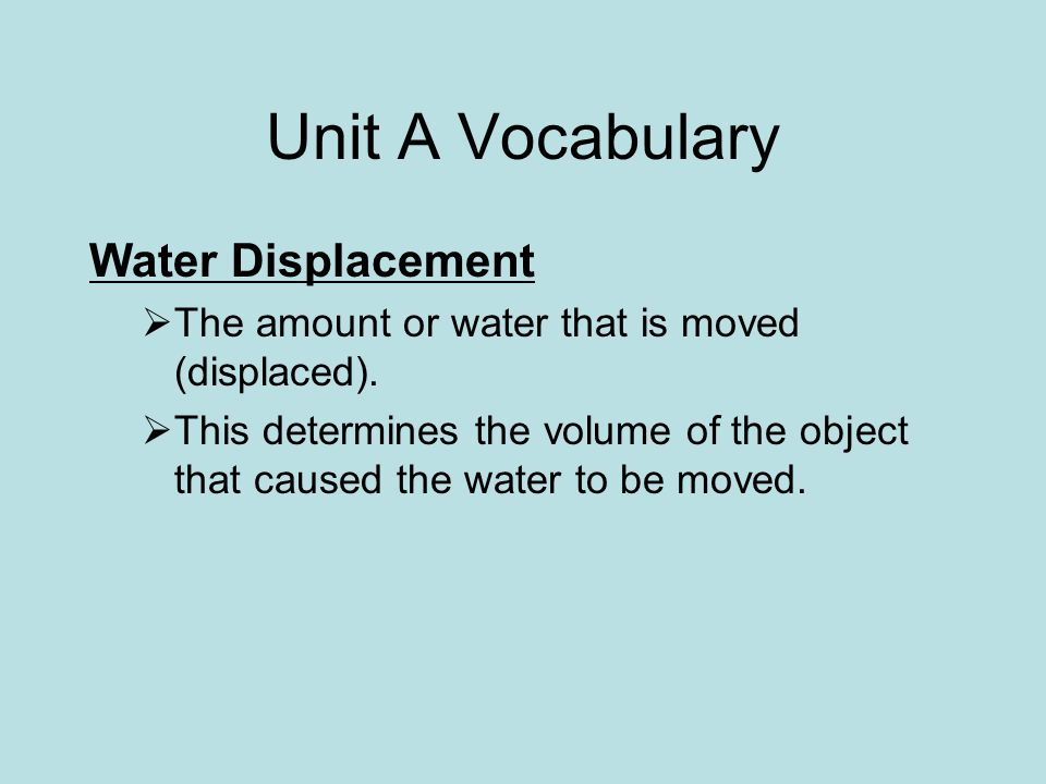 Unit A Vocabulary Water Displacement