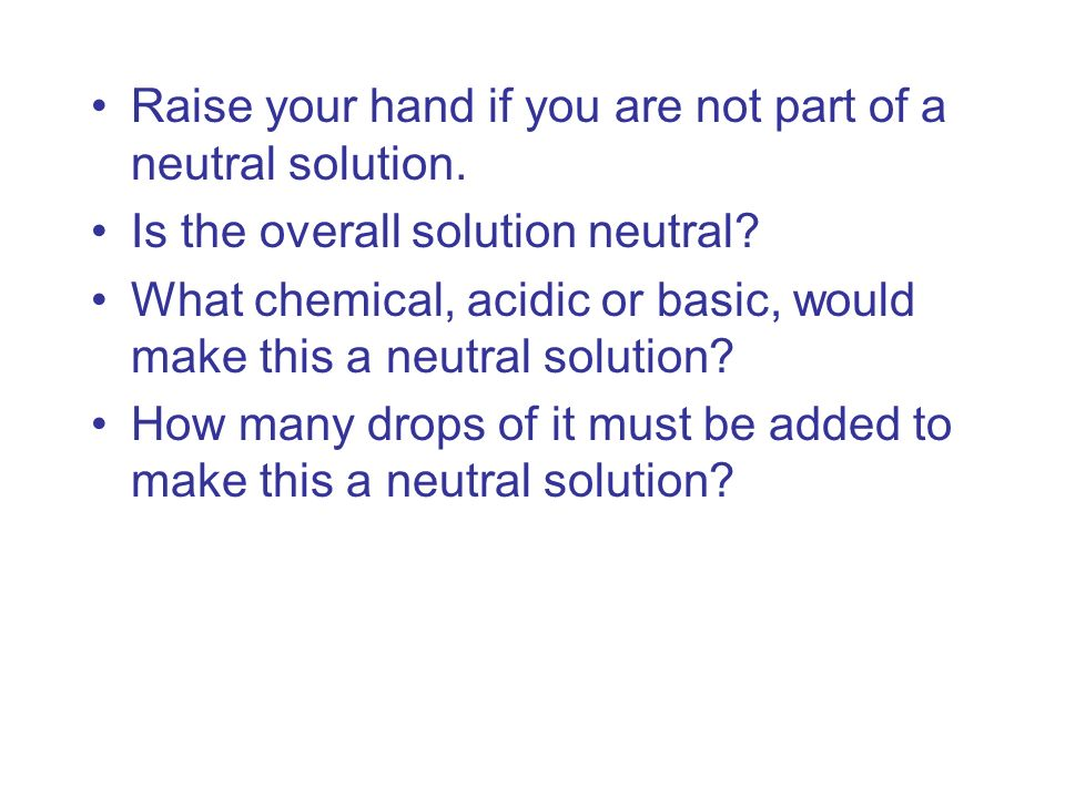 Raise your hand if you are not part of a neutral solution.