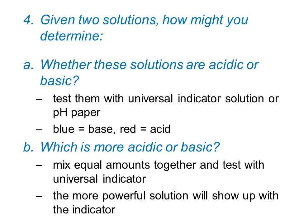 Given two solutions, how might you determine:
