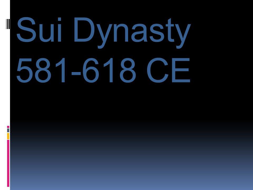Sui Dynasty 581-618 CE