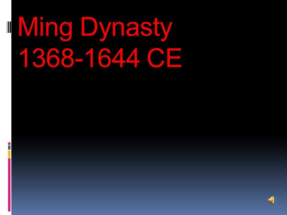 Ming Dynasty 1368-1644 CE