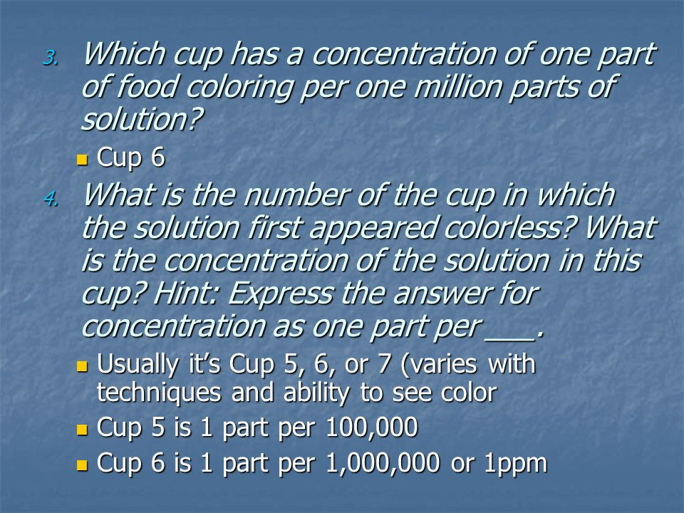 Which cup has a concentration of one part of food coloring per one million parts of solution