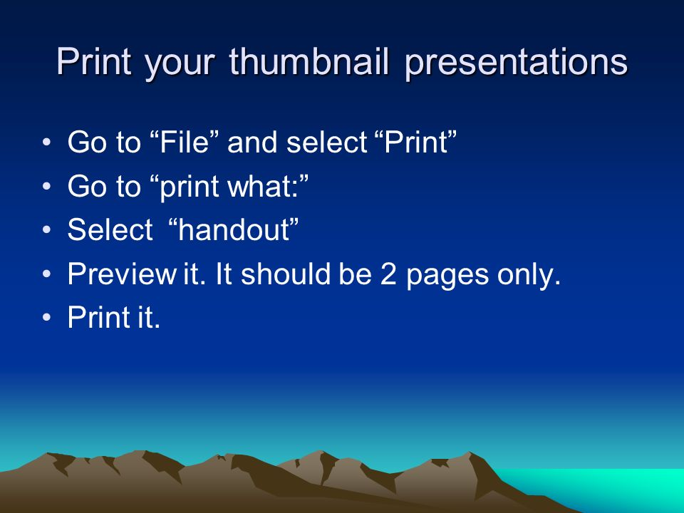 Print your thumbnail presentations