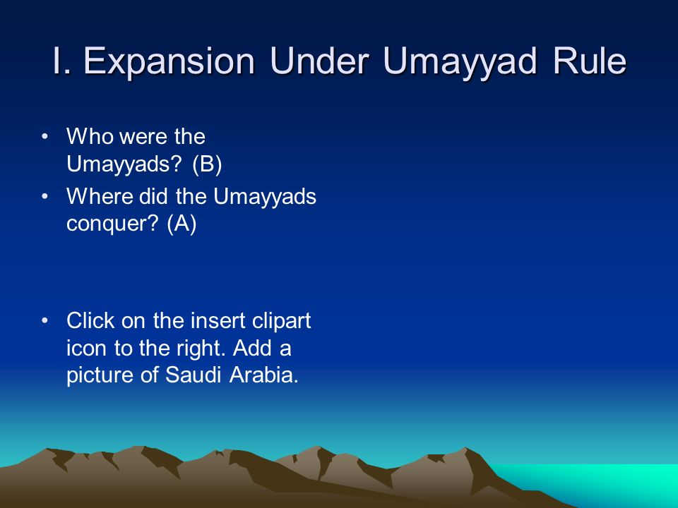 I. Expansion Under Umayyad Rule