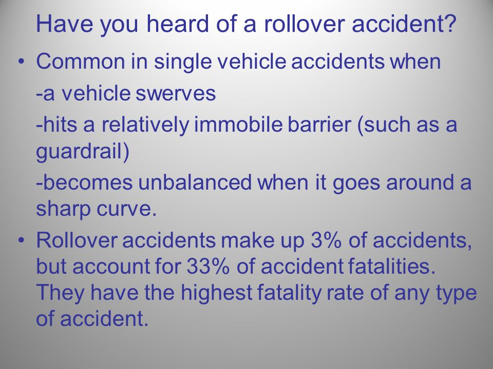 Have you heard of a rollover accident