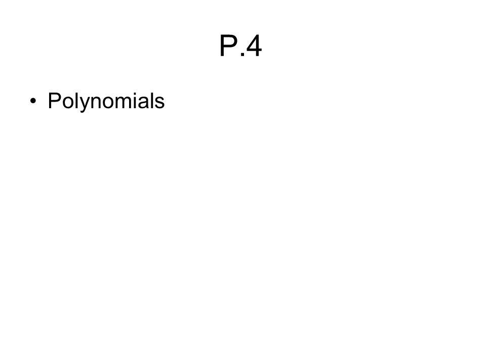 P.4 Polynomials
