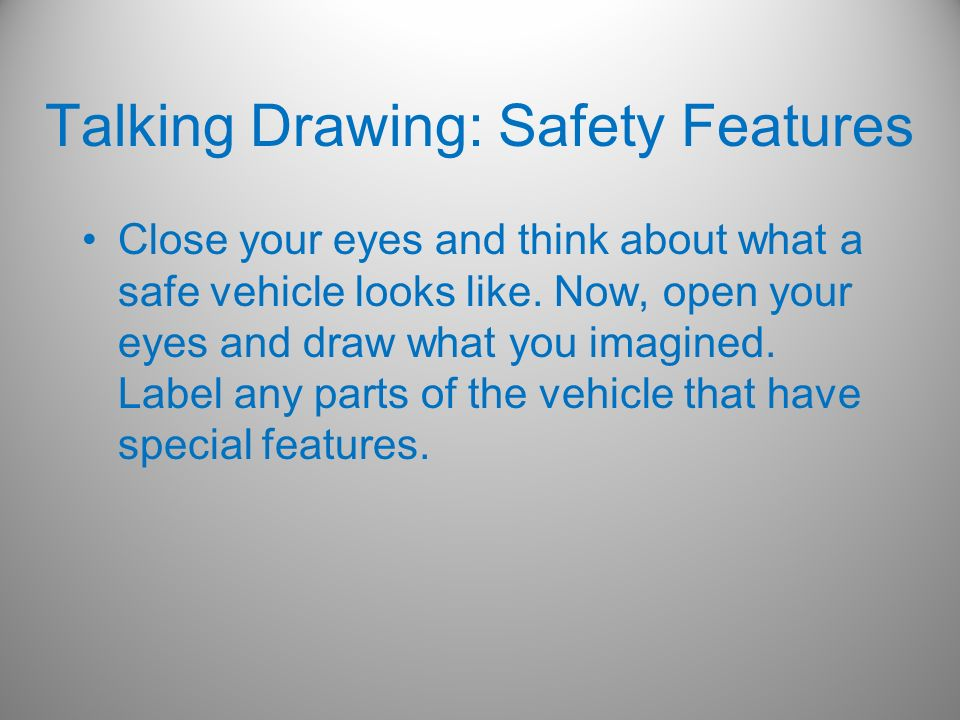 Talking Drawing: Safety Features