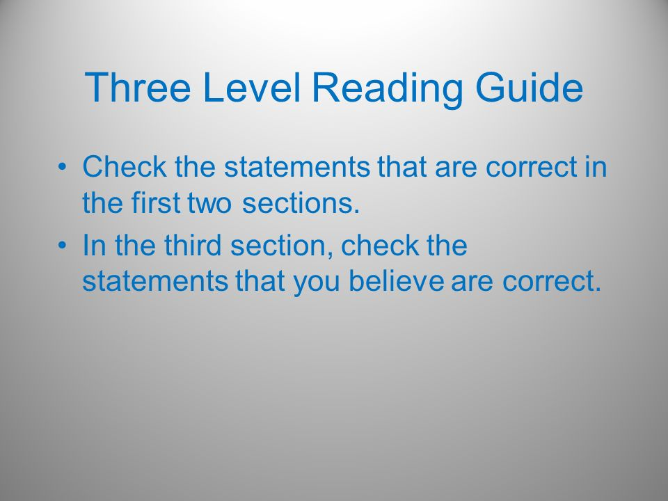 Three Level Reading Guide