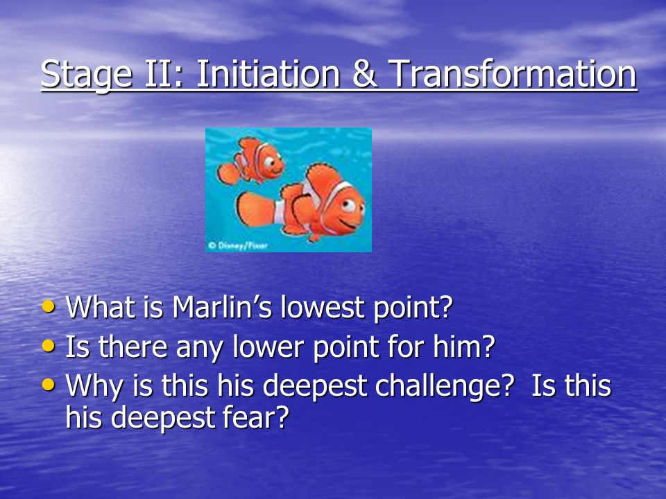 Stage II: Initiation & Transformation