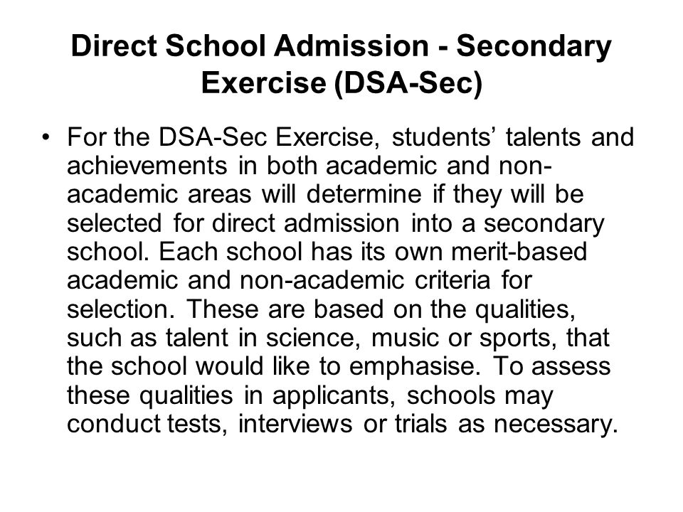Direct School Admission - Secondary Exercise (DSA-Sec)